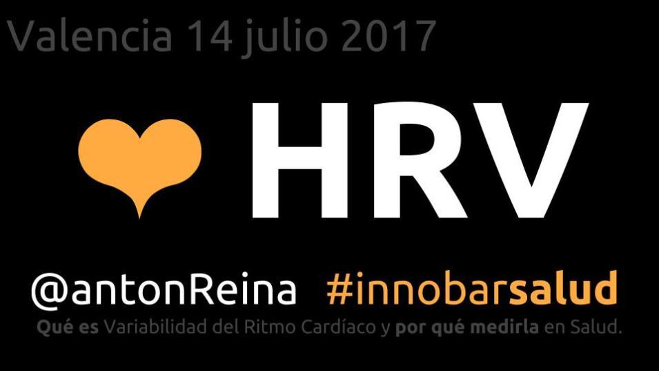 HRV @antonReina Valencia InnobarSalud 2017